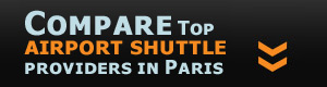 Compare airport shuttle providers in Paris